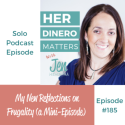 My New Reflections on Frugality (a Mini-Episode) | HDM 185