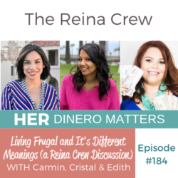 HDM 184: Living Frugal and It's Different Meanings (a Reina Crew Discussion)