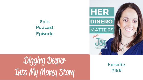 HDM 186: Digging Deeper Into My Money Story