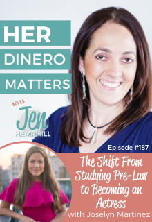 HDM 187: The Shift From Studying Pre-Law to Becoming an Actress with Joselyn Martinez