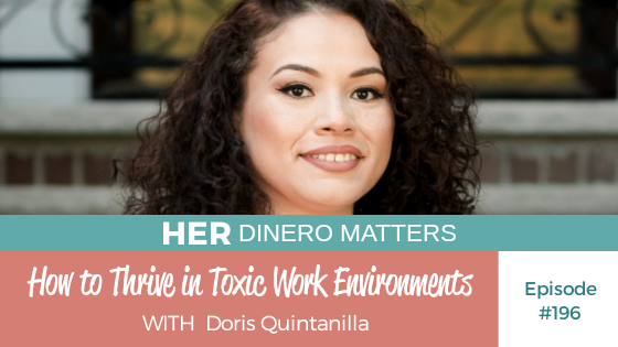HDM 196: How to Thrive in Toxic Work Environments with Doris Quintanilla