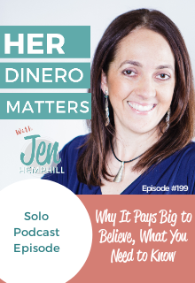HDM 199: Why It Pays Big to Believe, What You Need to Know