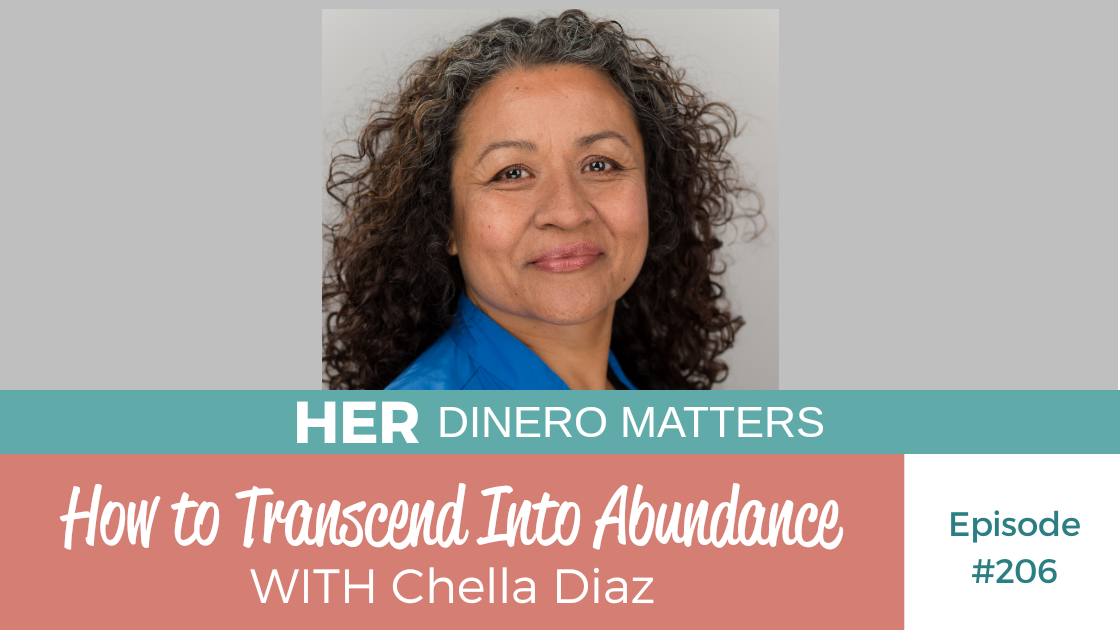 HDM 206: How to Transcend into Abundance with Chella Diaz