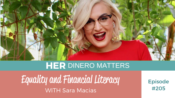 HDM 205 - Equality and Financial Literacy with Sara Macias