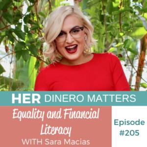 HDM 205: Equality and Financial Literacy with Sara Macias
