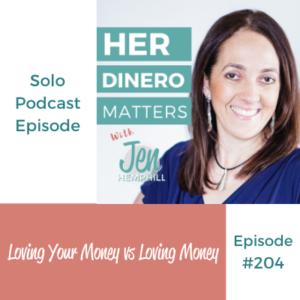 HDM 204: Loving Your Money vs Loving Money