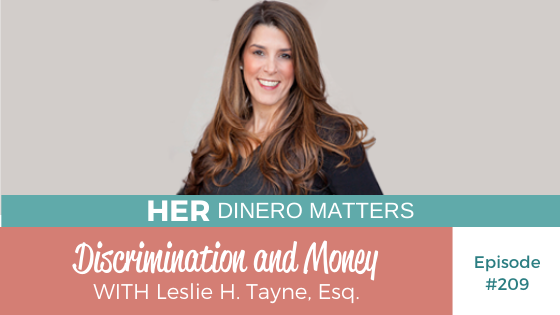 HDM 209: Discrimination and Money with Leslie H. Tayne, Esq.