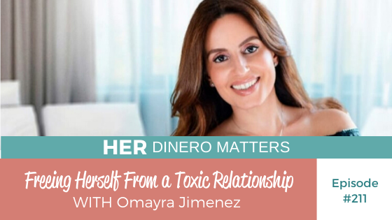 HDM 211: Freeing Herself From a Toxic Relationship with Omayra Jimenez