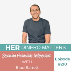 Becoming Financially Independent with Brad Barrett | HDM 210