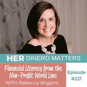 HDM 221: Financial Literacy from the Non-Profit World Lens with Rebecca Wiggins