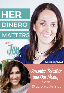 HDM 222: Consumer Behavior and Our Money with Stacie de Armas