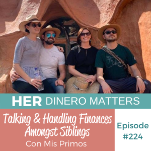HDM 224 - Talking & Handling Finances Amongst Siblings (Con Mis Primos)