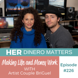 HDM 226: Making Life and Money Work With Artist Couple BriGuel