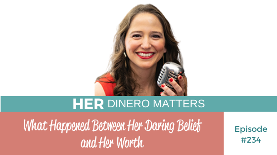 HDM 234: What Happened Between Her Daring Belief and Her Worth
