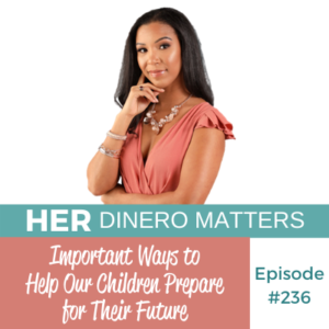 HDM 236: Important Ways to Help Our Children Prepare for Their Future