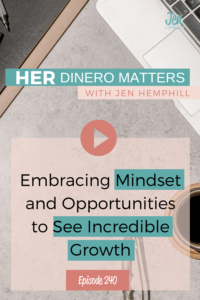 HDM 240 : Embracing Mindset and Opportunities to See Incredible Growth