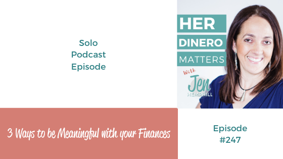 3 Ways to be Meaningful with your Finances   HDM 247