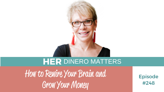 How to Rewire Your Brain and Grow Your Money Barbara Huson | HDM 248