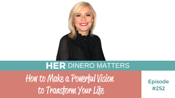 How to Make a Powerful Vision to Transform Your Life  | HDM 252