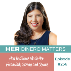 How Resilience Made Her Financially Strong and Secure | HDM 256