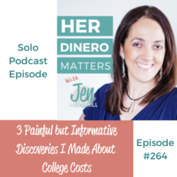 3 Painful but Informative Discoveries I Made About College Costs | HDM 264