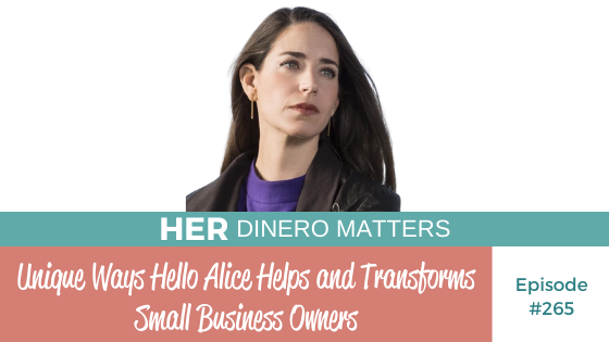 Unique Ways Hello Alice Helps and Transforms Small Business Owners   HDM 265