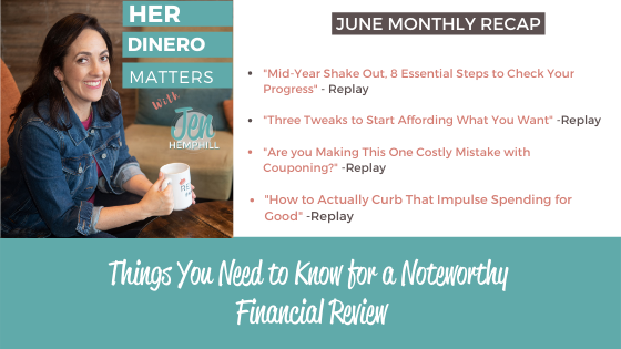 Things You Need to Know for a Noteworthy Financial Review- June Recap