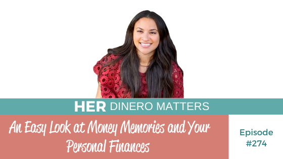 #274 - An Easy Look at Money Memories and Your Personal Finances