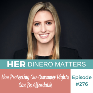 #276 How Protecting Our Consumer Rights Can be Affordable