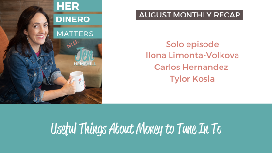 August Monthly Recap - Useful Things About Money to Tune In To