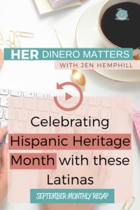 September Monthly Recap - Celebrating Hispanic Heritage Month with these Latinas (1)